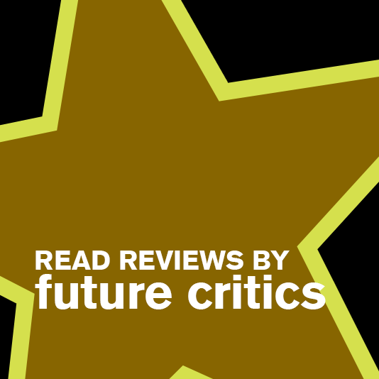 Read Reviews by Our Future Critics