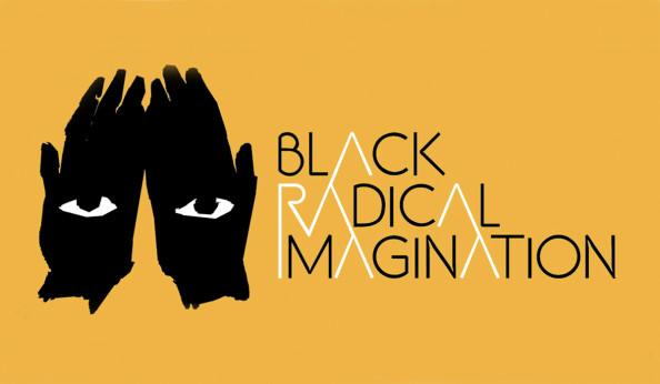 Black Radical Imagination