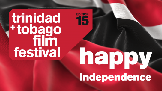independence greetings and 'love t&t' films!